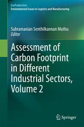 Assessment of Carbon Footprint in Different Industrial Sectors: Volume 2