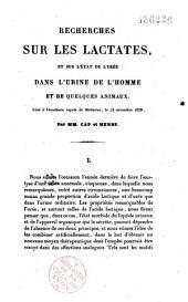 Recherches sur les lactates, et sur l'état de l'urée dans l'urine de l'homme et de quelques animaux: lues à l'Académie royale de médecine, le 13 novembre 1838