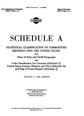 Schedule A, Statistical Classification of Imports Into the United States