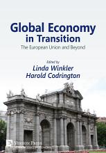 Global Economy in Transition  the European Union and Beyond PDF