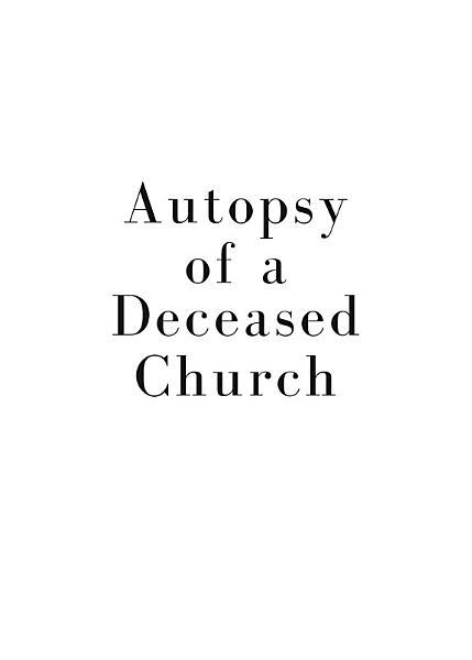 Autopsy of a Deceased Church PDF