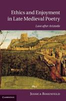 Ethics and Enjoyment in Late Medieval Poetry PDF