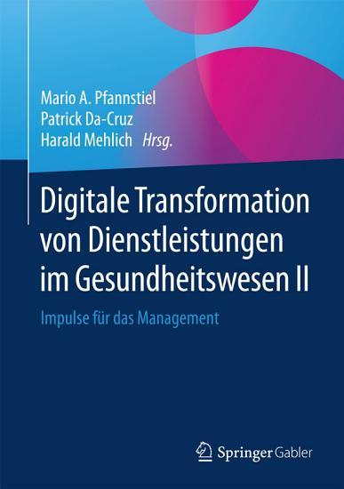 Digitale Transformation von Dienstleistungen im Gesundheitswesen II PDF
