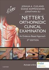 Netter's Orthopaedic Clinical Examination E-Book: An Evidence-Based Approach, Edition 3