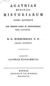 Agathiae Myrinaei Historiarum libri quinque: Volume 1