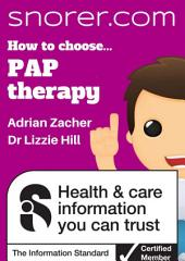 How to choose... Positive Airway Pressure (PAP) therapy