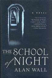 The School of Night: A Novel