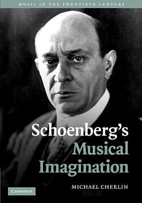 Schoenberg s Musical Imagination