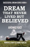 Dream That Never Lived But Believed