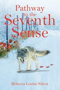 Pathway to the Seventh Sense Book