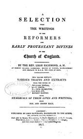 A Selection from the Writings of the Reformers and Early Protestant Divines of the Church of England: Volume 8