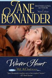Winter Heart: Blazing Frontier - Book Three