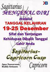 MENGENAL DIRI melalui TANGGAL KELAHIRAN 19-25 Desember: Sifat dan Tantangan Kehidupan Dibalik Tanggal Lahir Anda