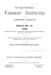 A Handbook of Agriculture: Bulletin ... A Report of the ... Annual Closing Farmers' Institute ..., Issue 16