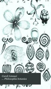 Caroli Linnaei ... Philosophia botanica
