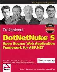 Professional DotNetNuke 5 PDF