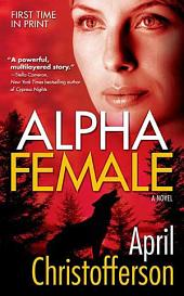 Alpha Female: A Novel