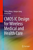 CMOS IC Design for Wireless Medical and Health Care PDF