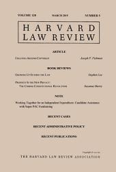 Harvard Law Review: Volume 128, Number 5 - March 2015