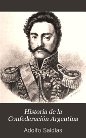 Historia de la Confederación Argentina: Rozas y su época, Volumen 3