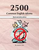 2500 Common English Idioms
