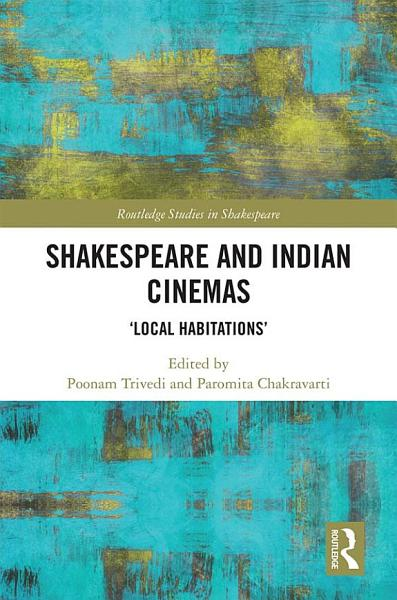 Download Shakespeare and Indian Cinemas Book