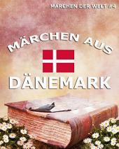 Märchen aus Dänemark (Märchen der Welt)