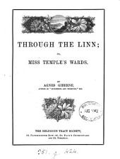 Through the Linn, Or, Miss Temple's Wards