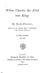 When Charles the First was King: Volume 3