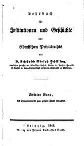 Lehrbuch für institutionen und geschichte des römischen privatrechts: Band 3