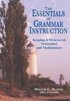 The Essentials of Grammar Instruction PDF