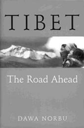 Tibet: The Road Ahead