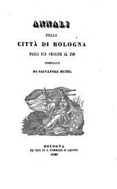 Annali della città di Bologna: dalla sua origine al 1796, Volume 2