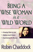 Being A Wise Woman In A Wild World