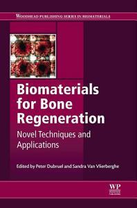 Biomaterials for Bone Regeneration