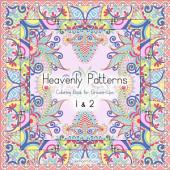 Heavenly Patterns Coloring Book for Grown-Ups 1 & 2