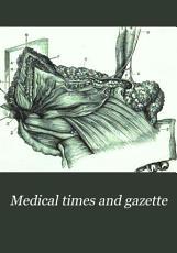 Medical Times and Gazette PDF