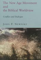 The New Age Movement and the Biblical Worldview PDF