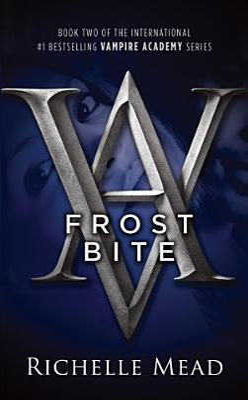 Frostbite  Vampire Academy Volume 2
