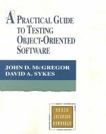 A Practical Guide to Testing Object-oriented Software