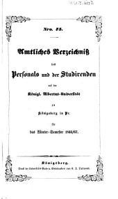 Amtliches Verzeichnis des Personals und der Studierenden der Albertus-Universität zu Königsberg i. Pr: 1866/67, WS
