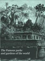 The Famous Parks and Gardens of the World Described and Illustrated PDF