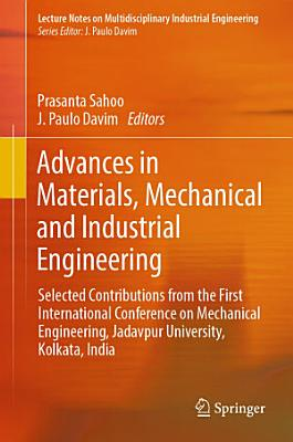 Advances in Materials  Mechanical and Industrial Engineering PDF