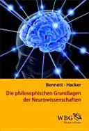 Die philosophischen Grundlagen der Neurowissenschaften PDF