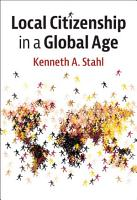 Local Citizenship in a Global Age PDF