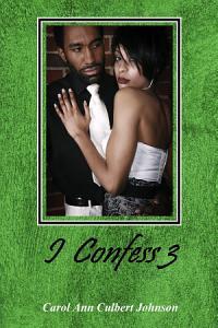 I Confess 3 Book