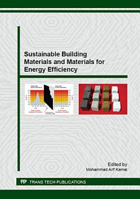 Sustainable Building Materials and Materials for Energy Efficiency