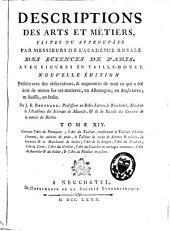 Descriptions des arts et métiers: Volume14