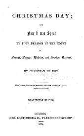 Christmas Day and how it was Spent by Four Persons in the House of Fograss, Fograss, Mowton, and Snorton, Bankers