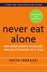 Never Eat Alone Expanded And Updated Book PDF